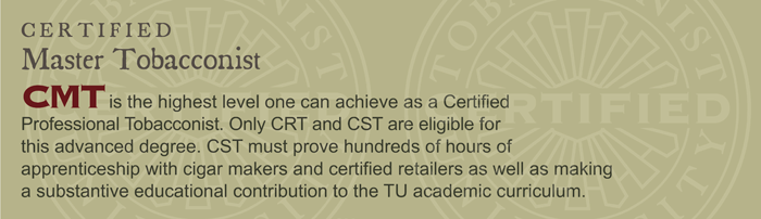 GET CERTIFIED: Certified Master Tobacconist (CMT)
